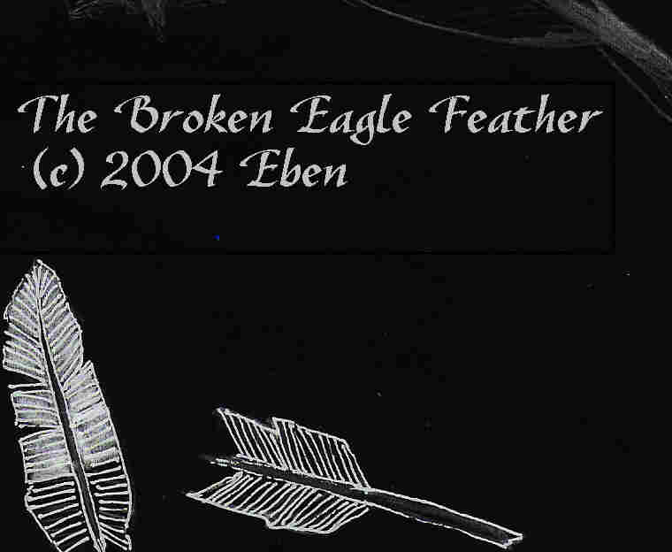 The Broken Eagle Feather