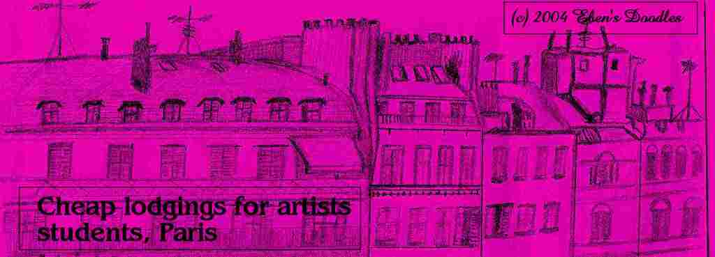 Cheap Parisian Lodgings for Students and Artists