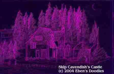 Skip Cavendish's Castle
